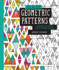 Image for Just Add Color: Geometric Patterns : 30 Original Illustrations to Color, Customize, and Hang