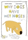 Image for Why Dogs Have Wet Noses