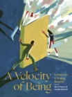 Image for A velocity of being  : letters to a young reader