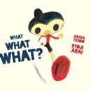 Image for What What What