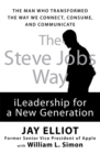 Image for The Steve Jobs way  : iLeadership for a new generation