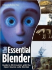Image for Essential Blender : The Official Guide to 3D Creation with the Blender Open Source Suite