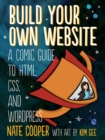 Image for Build your own website adventure!  : a comic tale of HTML, CSS, dragons, and blogs