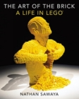Image for The art of the brick  : a life in LEGO