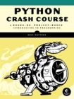 Image for Python crash course  : a hands-on, project-based introduction to programming