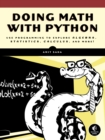 Image for Doing math with Python  : use programming to explore algebra, statistics, calculus, and more!