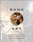 Image for Game art  : art from 40 video games and interviews with their creators