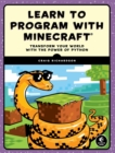 Image for Learn to program with Minecraft  : treasure, traps, games, and more with Python