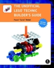 Image for The unofficial LEGO Technic builder's guide
