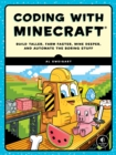 Image for Automate the Minecraft stuff  : mine, farm, and build with code