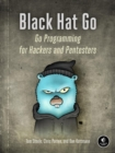 Image for Black Hat Go  : Go programming for hackers and pentesters