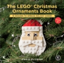 Image for The LEGO Christmas ornaments book  : 16 designs to spread holiday cheer!Volume 2