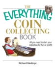Image for The Everything Coin Collecting Book : All You Need to Start Your Collection for Fun or Profit!