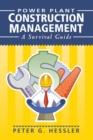 Image for Power Plant Construction Management : A Survival Guide