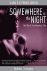 Image for Somewhere in the Night : Film Noir and the American City