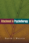 Image for Attachment in psychotherapy