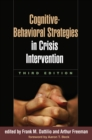 Image for Cognitive-behavioral strategies in crisis intervention