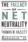 Image for The Fallacy of Net Neutrality