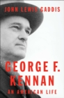 Image for George F. Kennan : An American Life