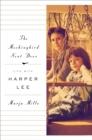 Image for The mockingbird next door  : life with Harper Lee