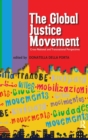 Image for Global Justice Movement : Cross-national and Transnational Perspectives