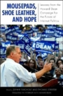 Image for Mousepads, Shoe Leather, and Hope : Lessons from the Howard Dean Campaign for the Future of Internet Politics