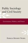 Image for Public sociology and civil society  : governance, politics, and power