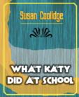 Image for What Katy Did at School