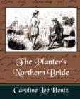 Image for The Planter's Northern Bride