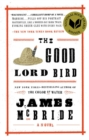 Image for The good Lord Bird