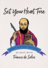 Image for Set your heart free