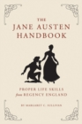 Image for The Jane Austen handbook  : a sensible yet elegant guide to her world