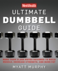 Image for Men's Health ultimate dumbbell guide  : more than 21,000 moves designed to build muscle, increase strength, and burn fat