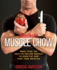 Image for Men's Health muscle chow  : more than 150 easy-to-follow recipes to burn fat and feed your muscles