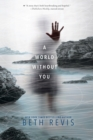 Image for A world without you