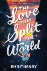 Image for The love that split the world