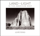 Image for Land and Light in the American West