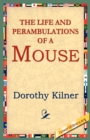 Image for The Life and Perambulations of a Mouse