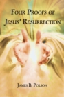 Image for Four Proofs of Jesus' Resurrection