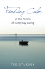 Image for Finding calm in the storm of everyday living