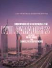 Image for Evil paradises: dreamworlds of neoliberalism