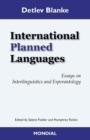 Image for International Planned Languages. Essays on Interlinguistics and Esperantology