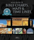 Image for Rose book of Bible charts, maps & time linesVol. 1