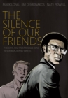 Image for The silence of our friends