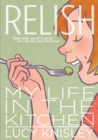 Image for Relish  : my life in the kitchen