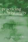 Image for Practicing Christianity
