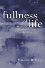 Image for Fullness of Life