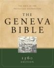 Image for Geneva Bible : The Bible of the Protestant Reformation