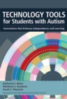 Image for Technology tools for students with autism  : innovations that enhance independence and learning