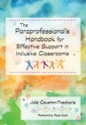 Image for The paraprofessional's handbook for effective support in inclusive classrooms